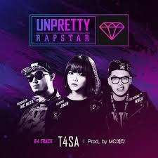 Unpretty Rapstar-T4SA
