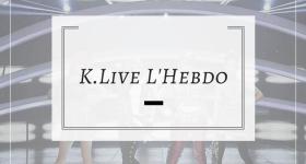 K.Live, l'Hebdo – 30 octobre 2017