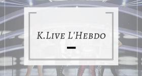 13 novembre 2017 K.Live, l'Hebdo