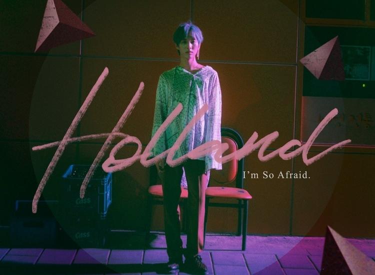 Holland - I'm So Afraid