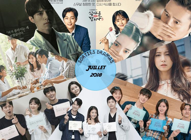 Sorties dramas juillet 2018