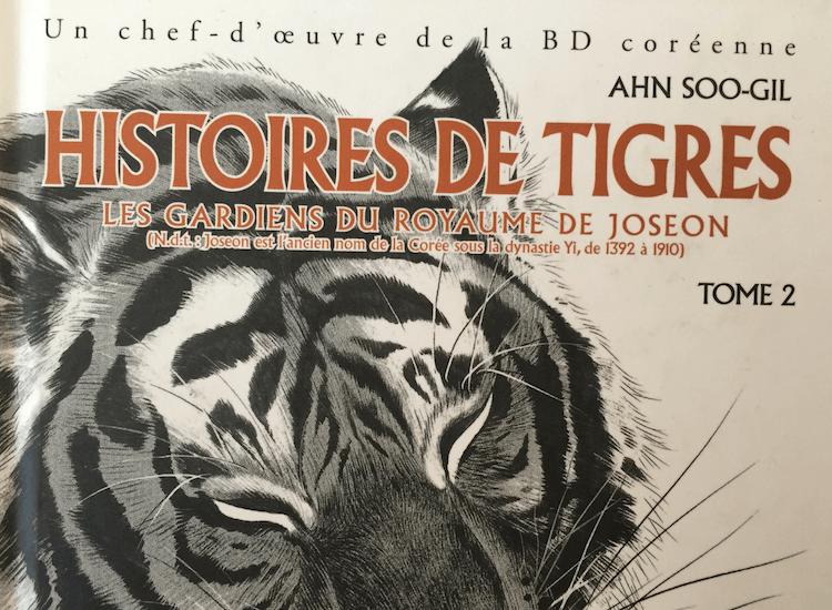 «Histoires de Tigres» de Ahn Soo Gil
