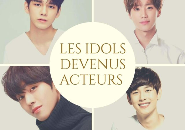 [TOP 10] Les idols devenus acteurs