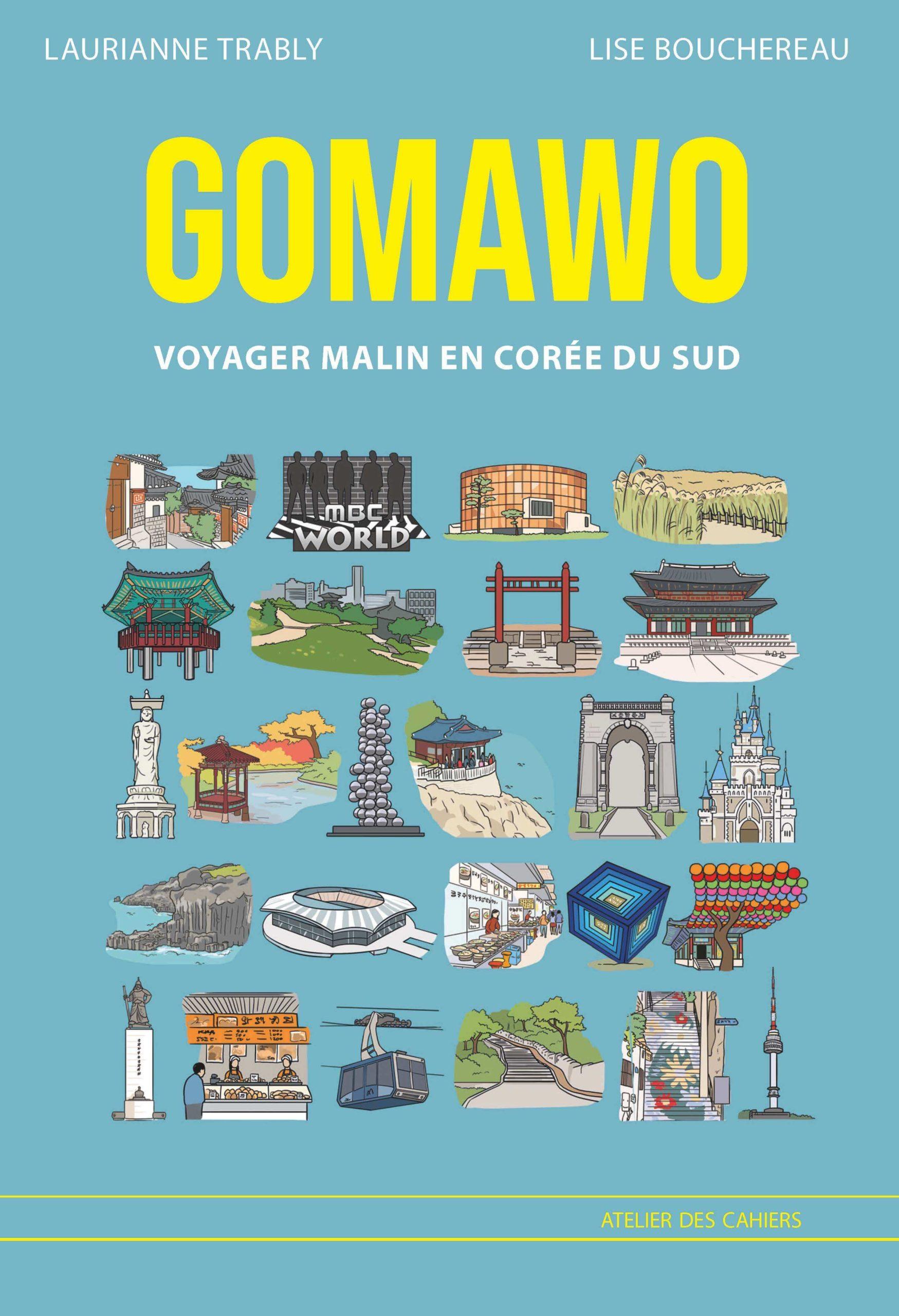 Gomawo Voyager Malin en Corée du Sud