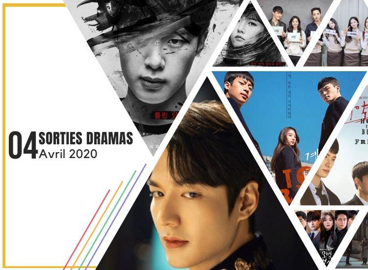Avril 2020 - Sorties Dramas